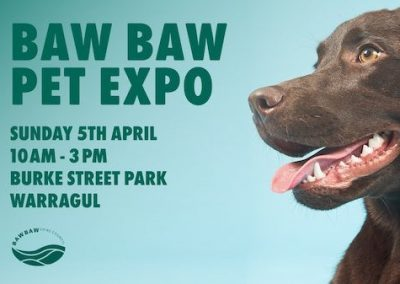 Baw Baw Pet Expo | Sun 5 April 2020 | 10am-3pm